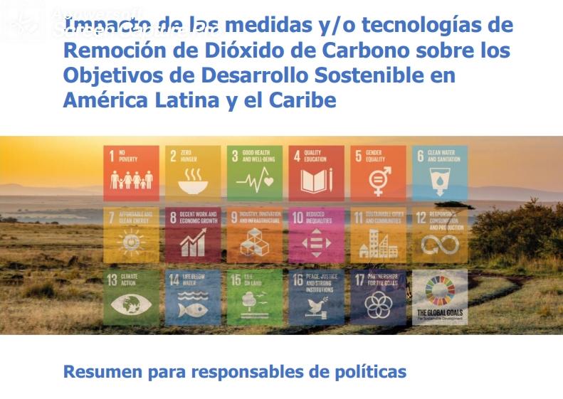 Impacto de las medidas y/o tecnologías de Remoción de Dióxido de Carbono sobre los Objetivos de Desarrollo Sostenible en América Latina y el Caribe