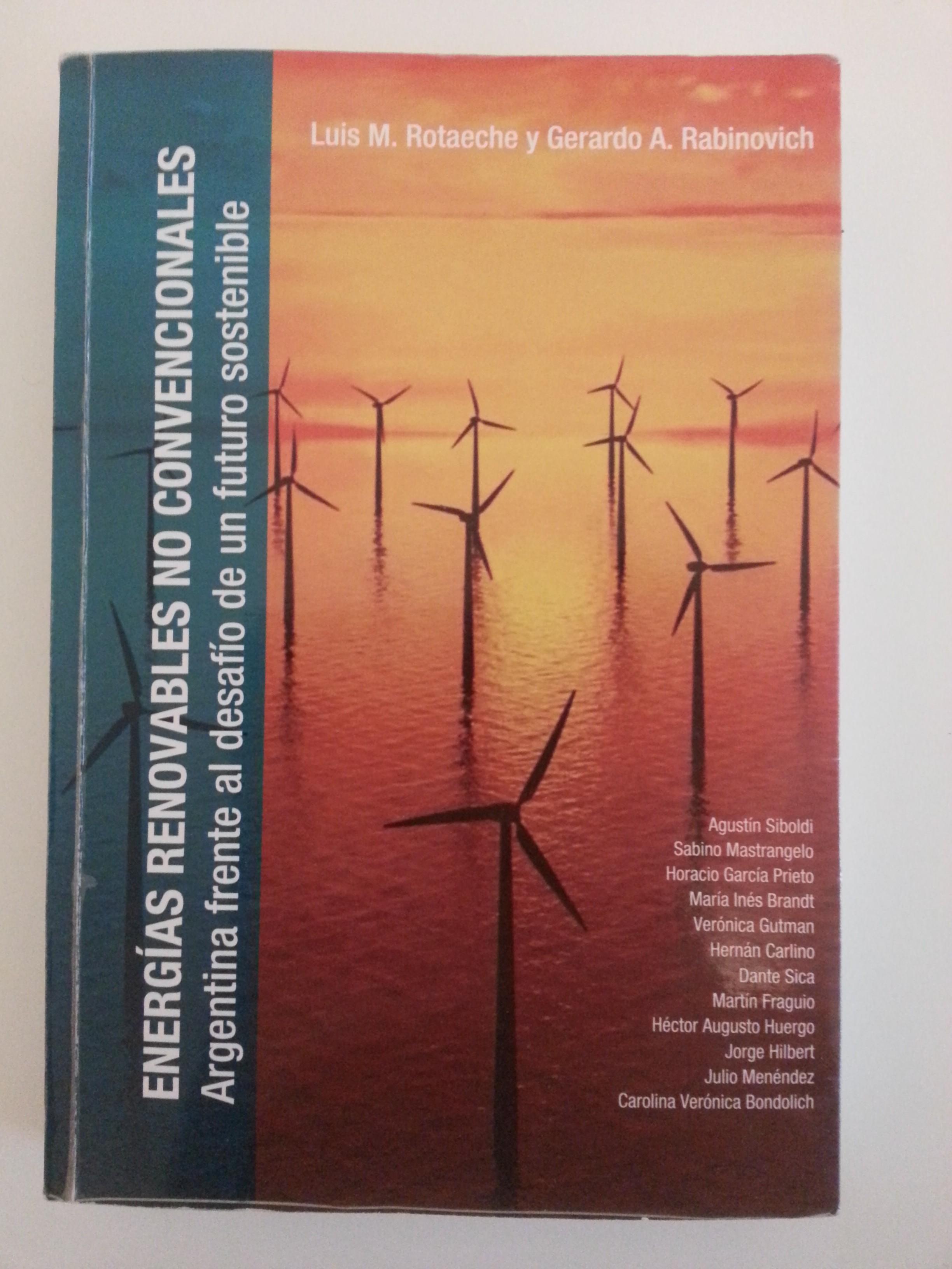 Energías renovables no convencionales. Argentina frente al desafío de un futuro sostenible